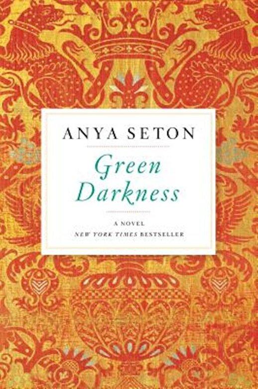 Anya Seton - Green Darkness, Paperback -