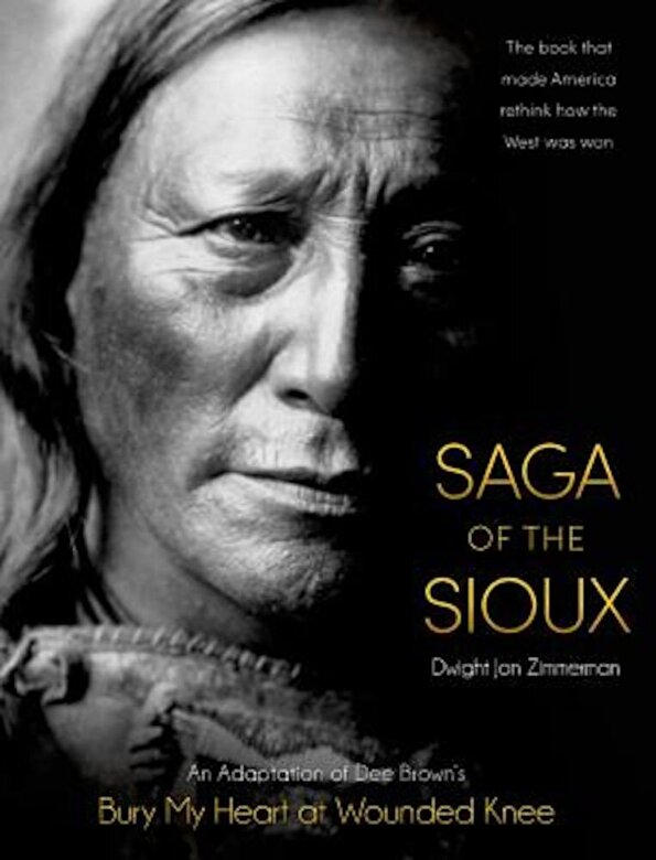 Dee Brown - Saga of the Sioux: An Adaptation from Dee Brown's Bury My Heart at Wounded Knee, Paperback -