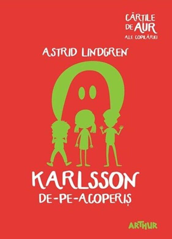 Astrid Lindgren - Karlsson de-pe-acoperis (cartile de aur) -