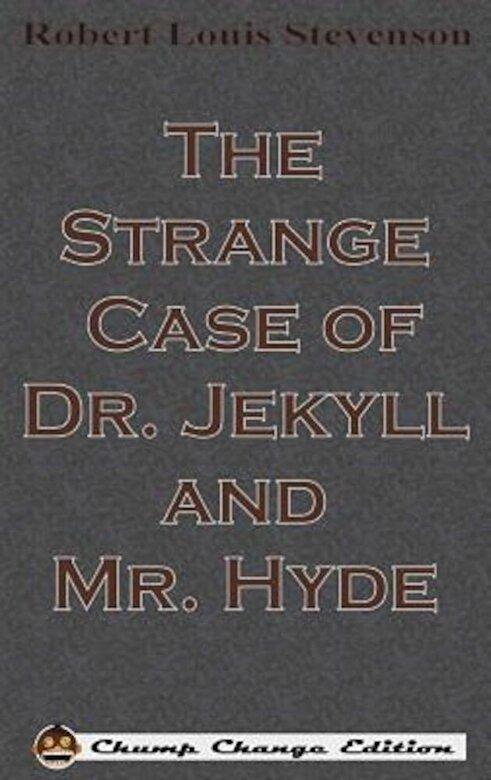 Robert Louis Stevenson - The Strange Case of Dr. Jekyll and Mr. Hyde, Hardcover -