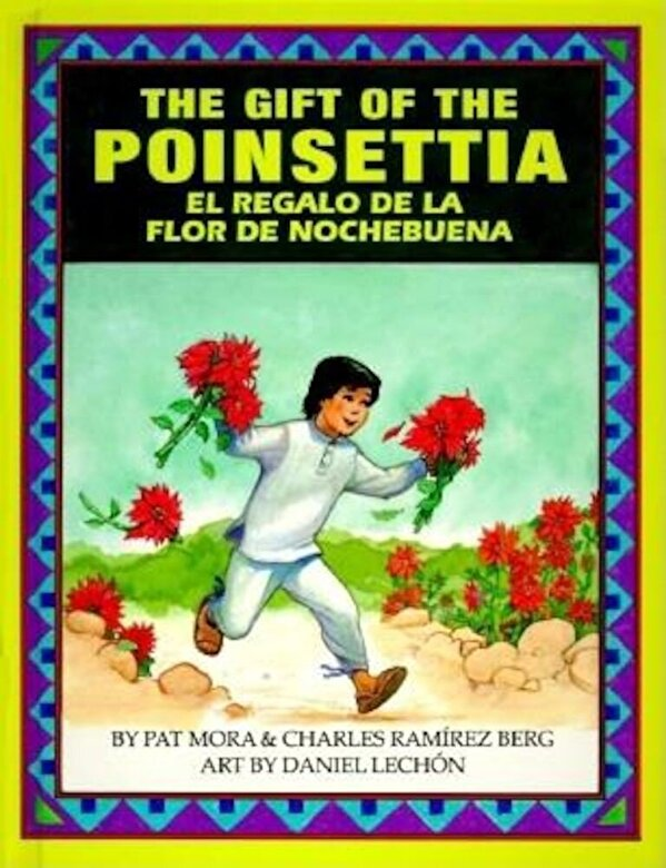 Pat Mora - The Gift of the Poinsetta/El Regalo de La Flor de Nochebuena, Hardcover -