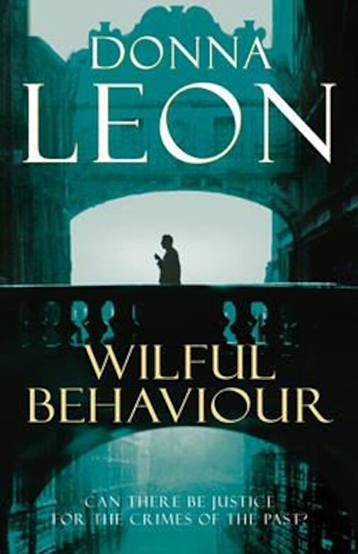 Donna Leon - Wilful Behaviour, Paperback -
