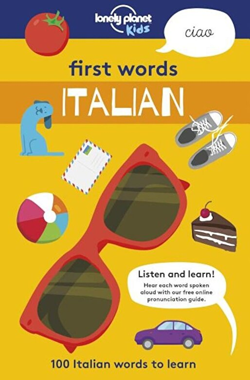 Lonely Planet - First Words: Italian: 100 Italian Words to Learn, Paperback -