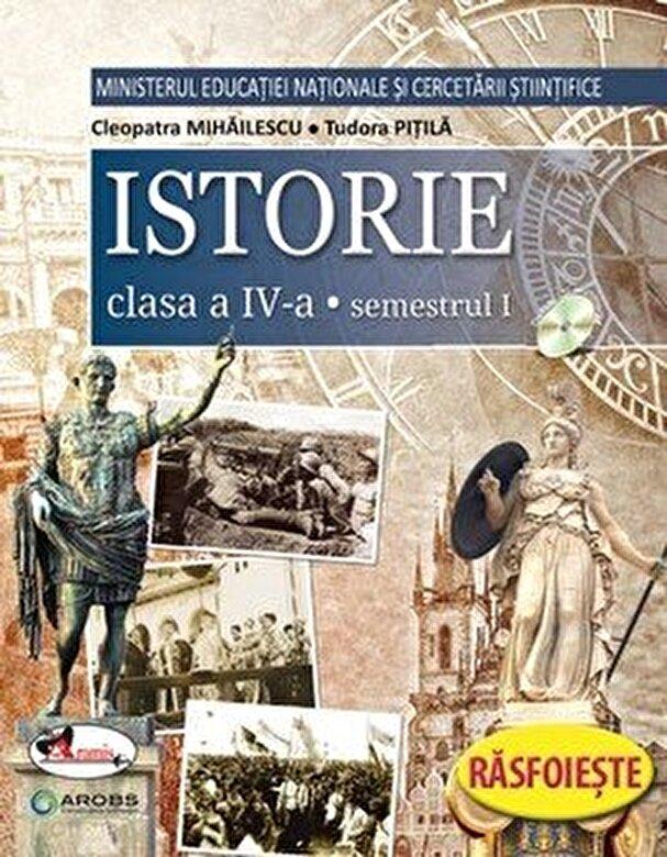 Cleopatra Mihailescu, Tudora Pitila - Istorie. Manual clasa a IV-a (partea I+II+CD) -