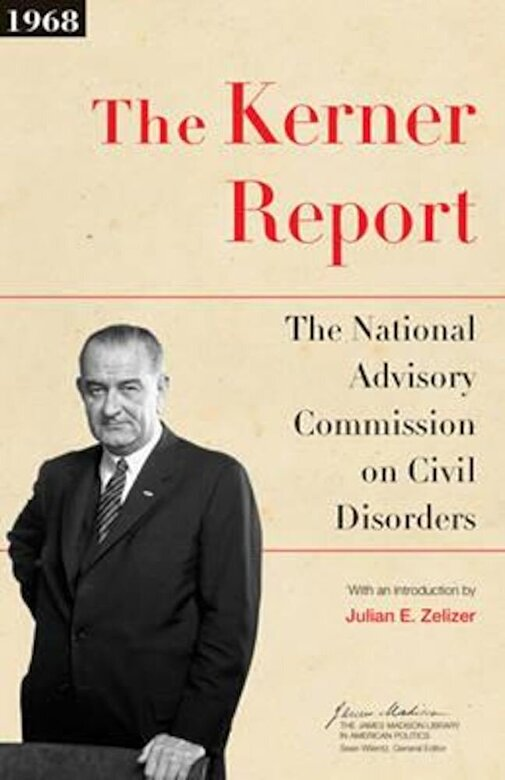 The National Advisory Commission on Civi - The Kerner Report: The National Advisory Commission on Civil Disorders, Paperback -