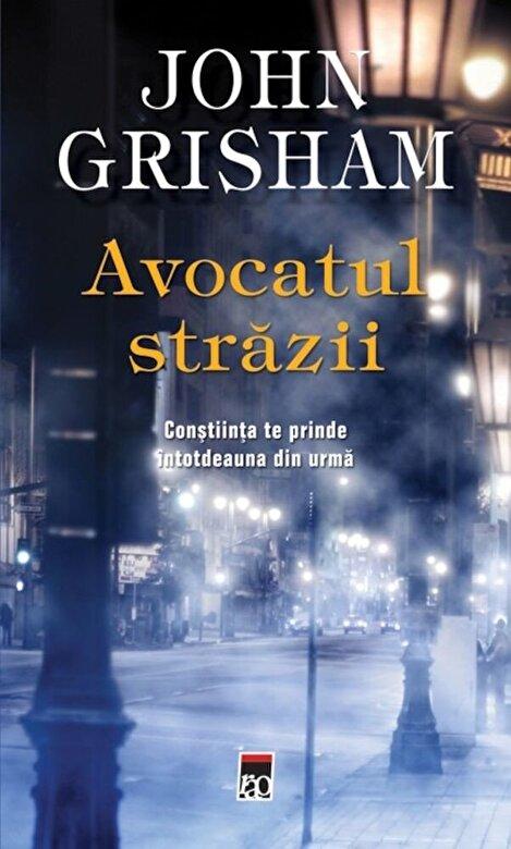 John Grisham - Avocatul strazii -