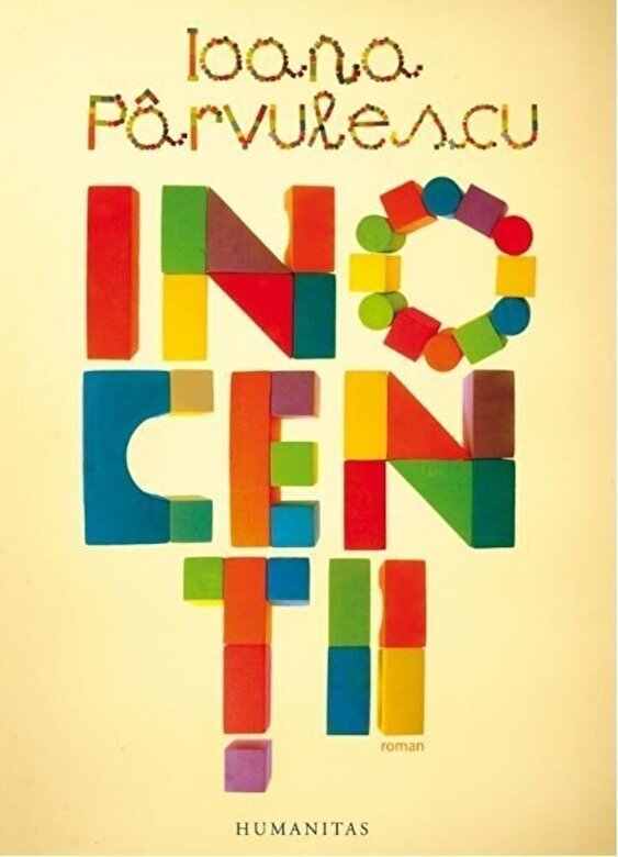 Ioana Parvulescu - Inocentii -