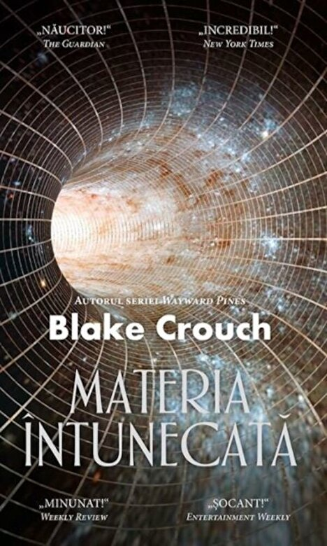 Blake Crouch - Materia intunecata -