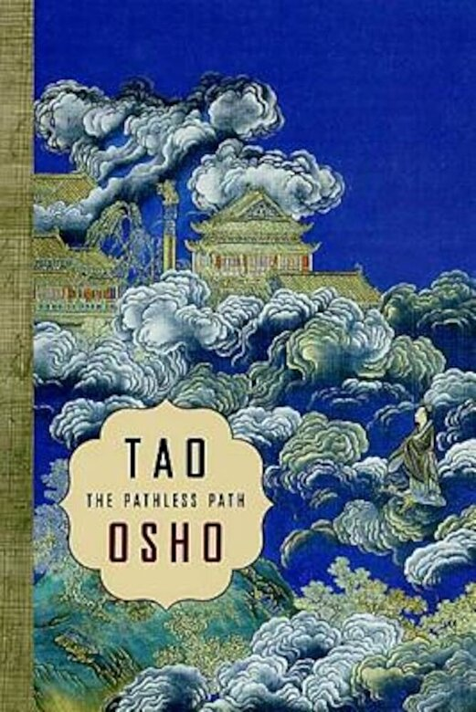 Osho - Tao: The Pathless Path, Paperback -