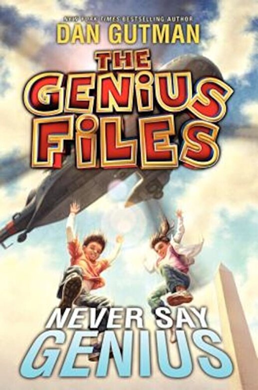 Dan Gutman - Never Say Genius, Hardcover -