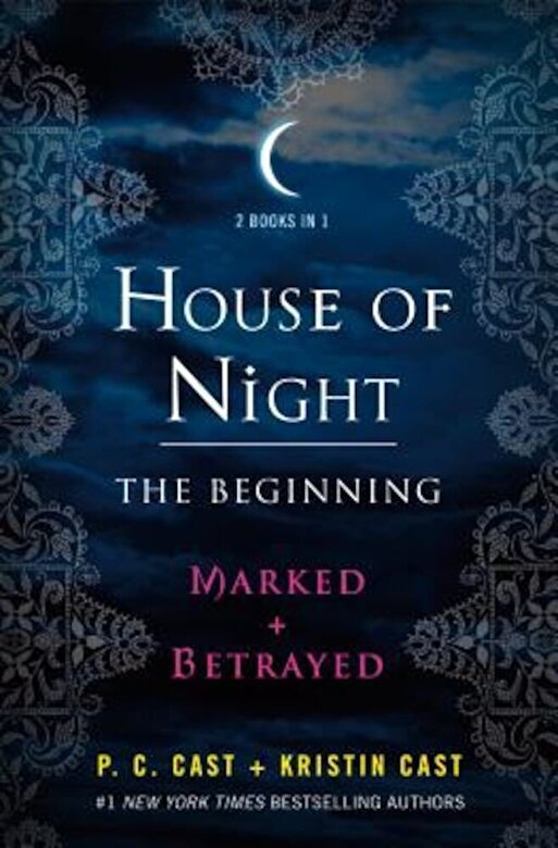 P. C. Cast - House of Night: The Beginning: Marked and Betrayed, Paperback -