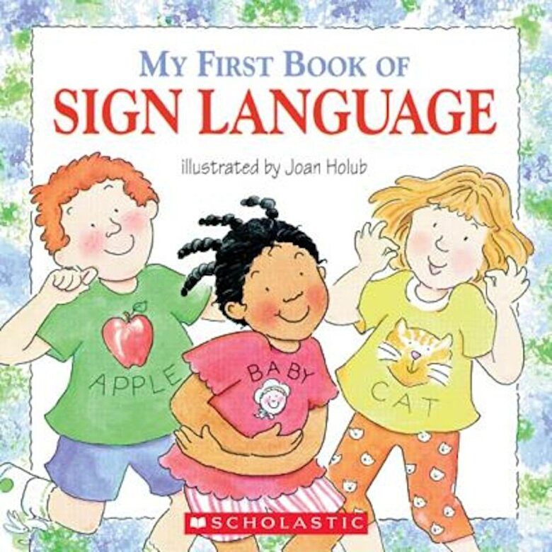 Joan Holub - My First Book of Sign Language, Paperback -