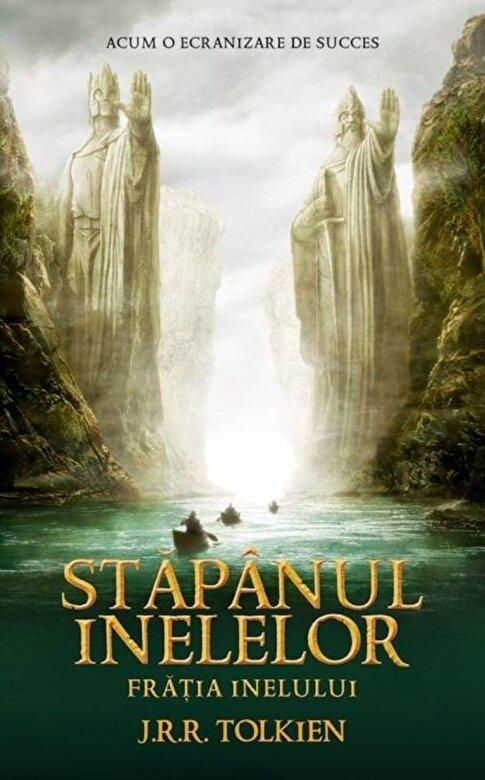 J.R.R. Tolkien - Fratia Inelului, Stapanul Inelelor, Vol. 1 -
