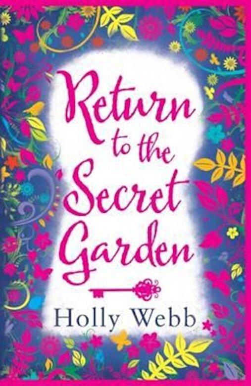 Holly Webb - Return to the Secret Garden, Paperback -