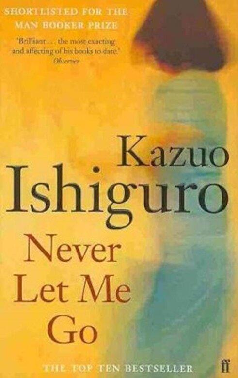 Kazuo Ishiguro - Never Let Me Go -