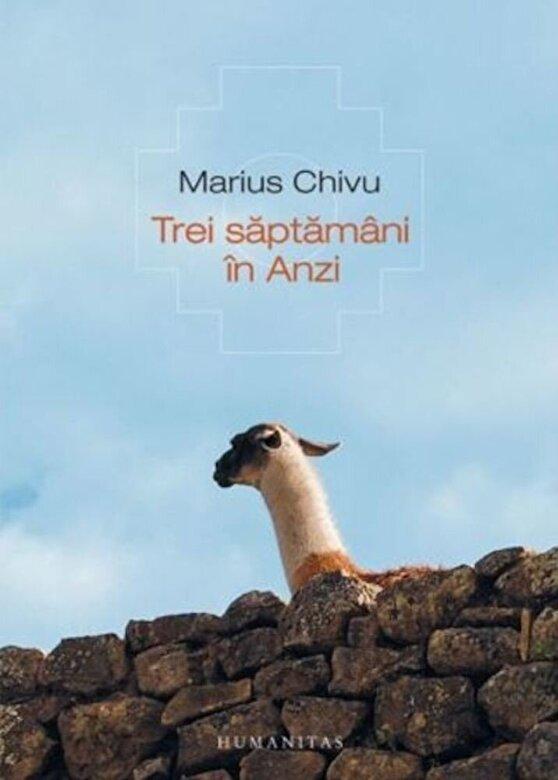Marius Chivu - Trei saptamani in Anzi -