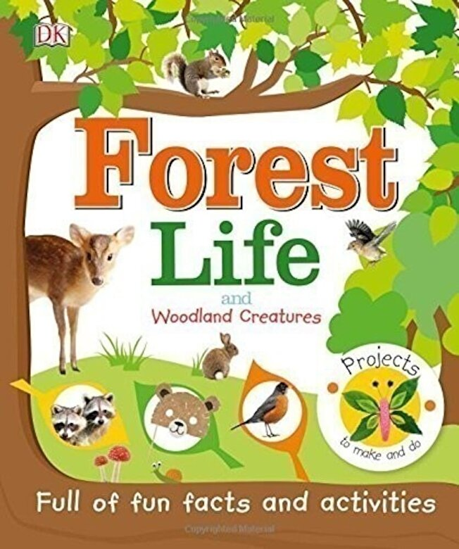 DK - Forest Life and Woodland Creatures -