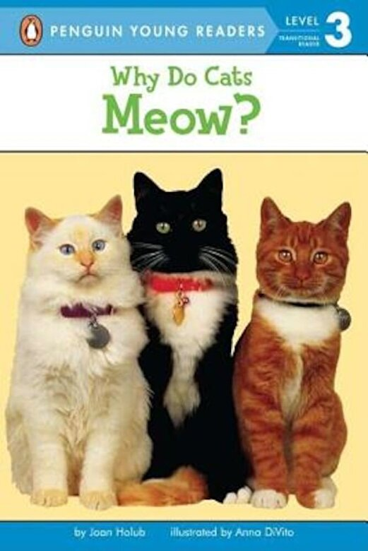 Joan Holub - Why Do Cats Meow?, Paperback -