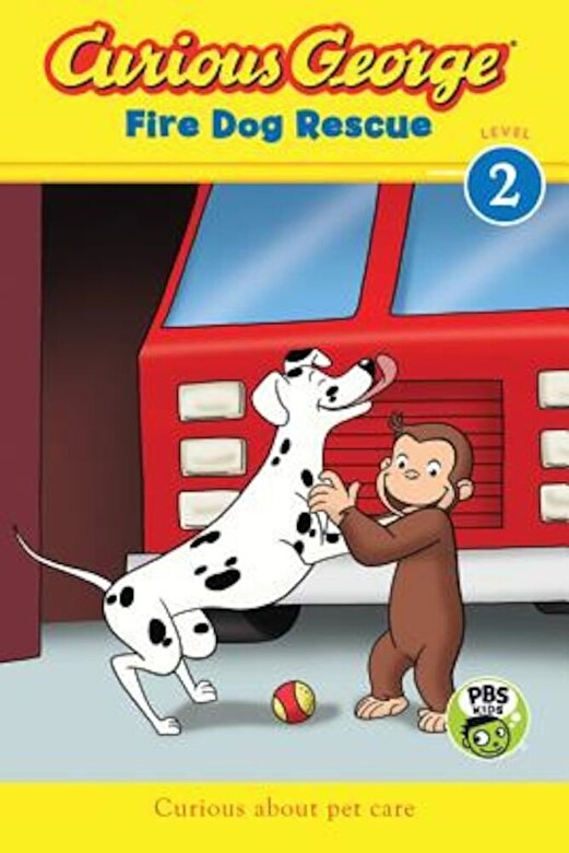 H. A. Rey - Curious George Fire Dog Rescue, Paperback -
