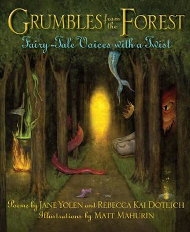 Jane Yolen - Grumbles from the Forest: Fairy-Tale Voices with a Twist, Hardcover -