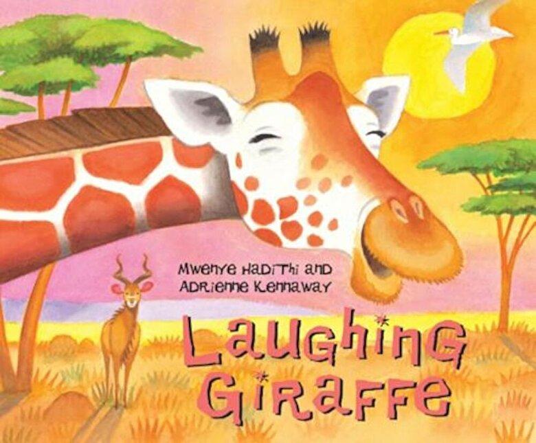 Mwenye Hadithi - Laughing Giraffe, Paperback -