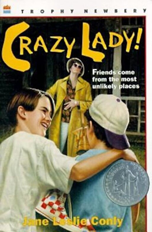 Jane Leslie Conly - Crazy Lady!, Paperback -