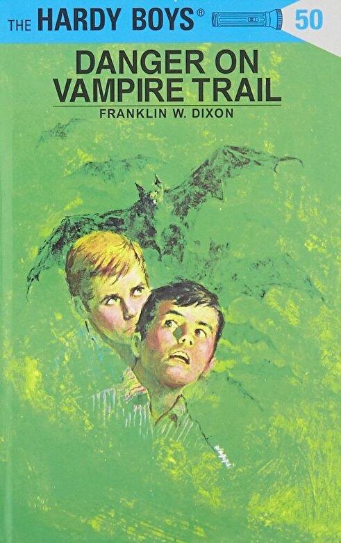 Franklin W. Dixon - Hardy Boys 50: Danger on Vampire Trail, Hardcover -
