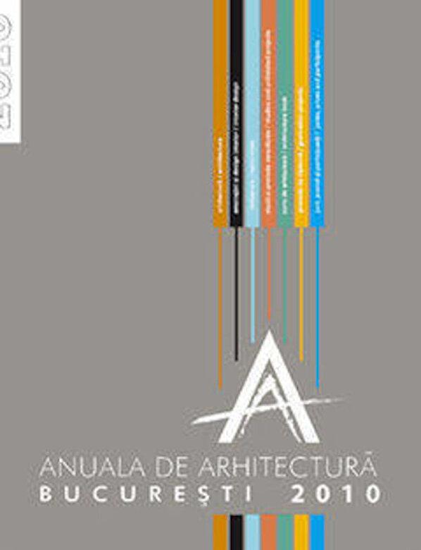 *** - Anuala de arhitectura 2010 -