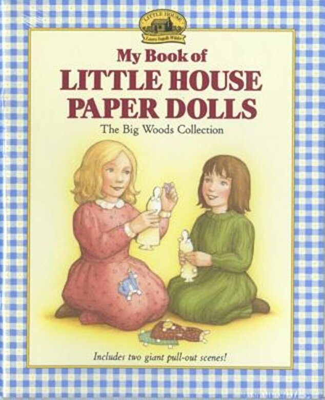 Laura Ingalls Wilder - My Book of Little House Paper Dolls, Paperback -