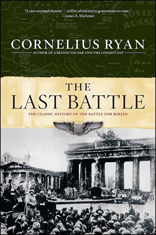 Cornelius Ryan - Last Battle: The Classic History of the Battle for Berlin, Paperback -
