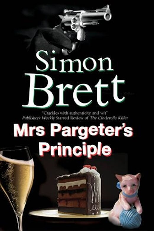 Simon Brett - Mrs Pargeter's Principle: A Cozy Mystery Featuring the Return of Mrs Pargeter, Paperback -