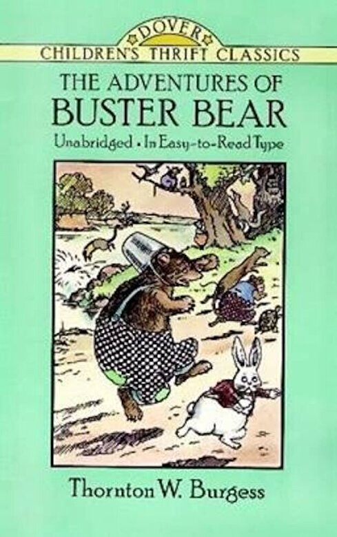 Thornton W. Burgess - The Adventures of Buster Bear, Paperback -