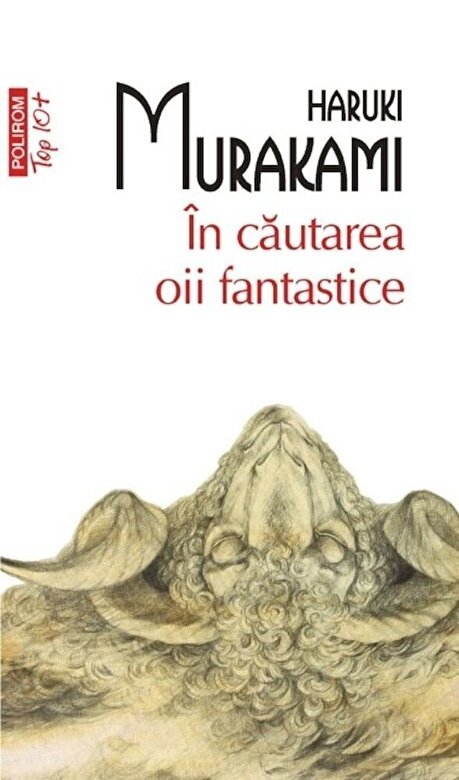 Haruki Murakami - In cautarea oii fantastice (Top 10+) -