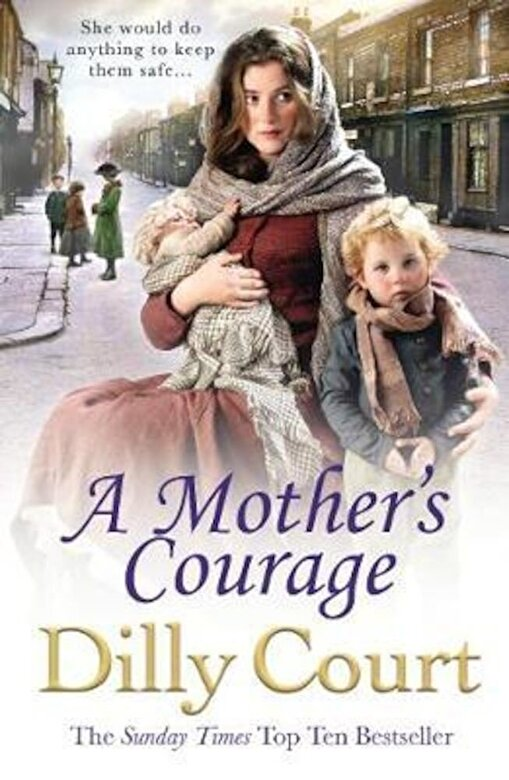 Dilly Court - Mother's Courage, Paperback -