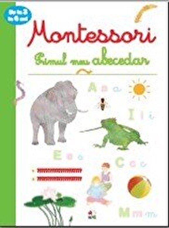 *** - Primul meu abecedar. Montessori. 3-6 ani -