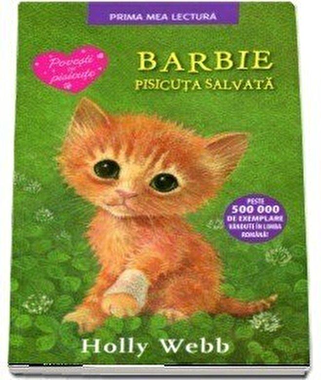 Holly Webb - Barbie, pisicuta salvata -