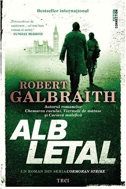 Robert Galbraith (J.K. Rowling) - Alb letal -