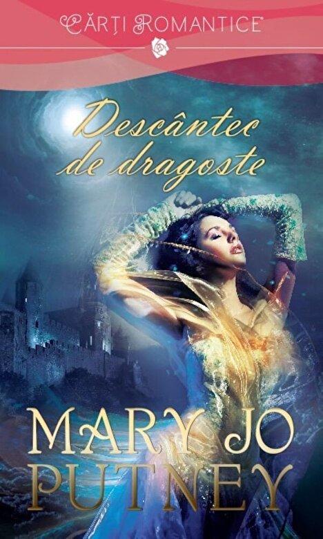 Mary Jo Putney - Descantec de dragoste -