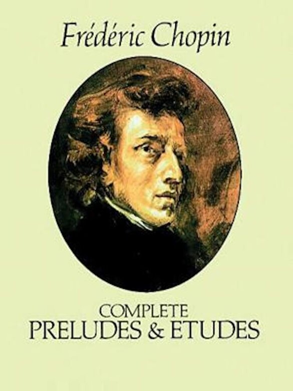 Frederic Chopin - Complete Preludes and Etudes, Paperback -