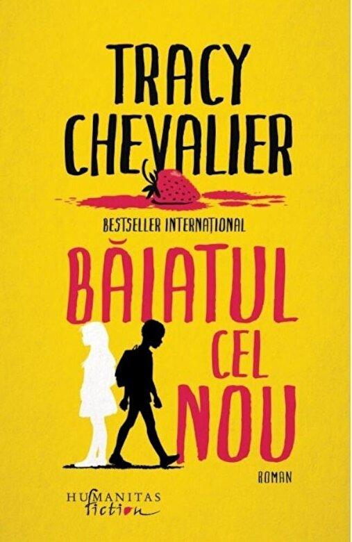 Tracy Chevalier - Baiatul cel nou -