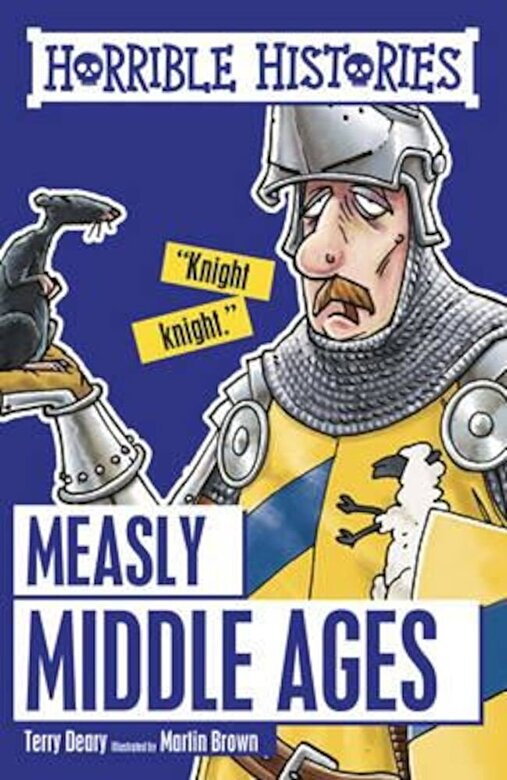 Terry Deary - Measly Middle Ages, Paperback -