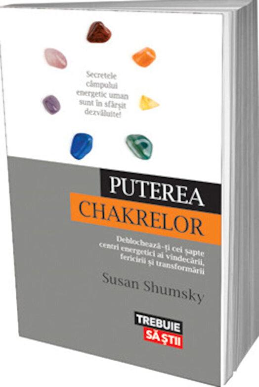 Susan Shumsky - Puterea chakrelor -
