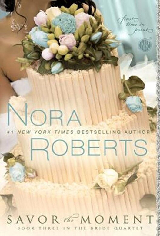 Nora Roberts - Savor the Moment, Paperback -