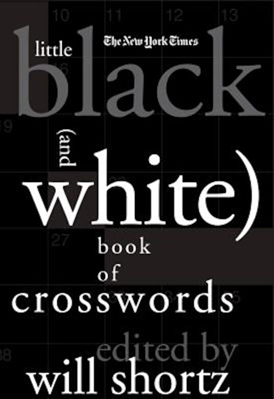 The New York Times - The New York Times Little Black (and White) Book of Crosswords, Hardcover -