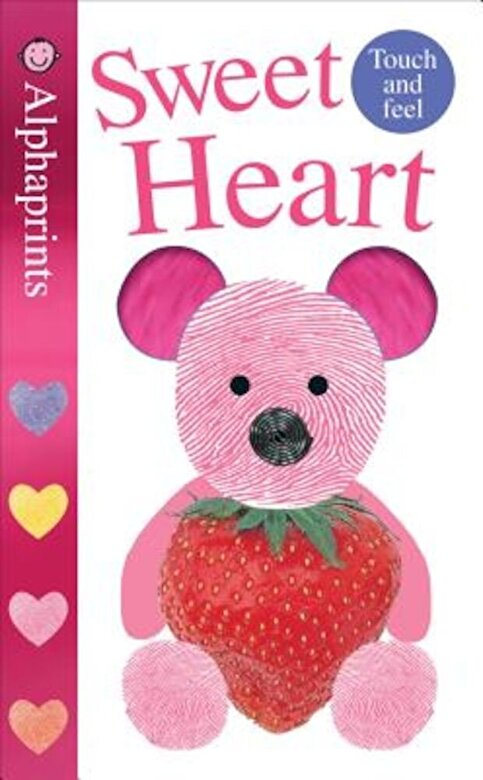Roger Priddy - Alphaprints: Sweet Heart: A Touch-And-Feel Book, Hardcover -