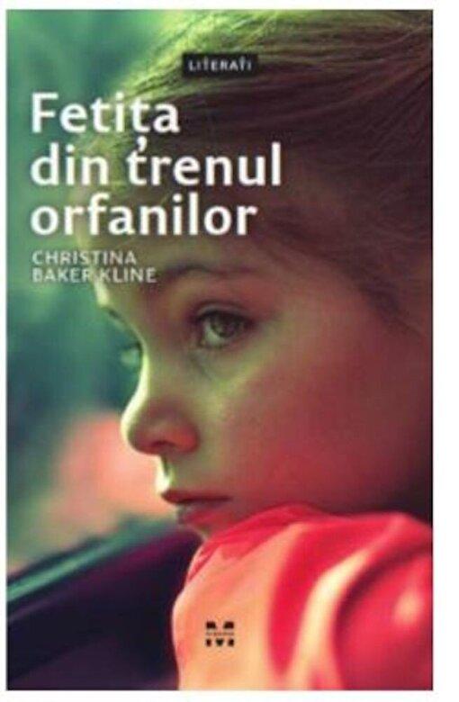 Christina Baker Kline - Fetita din trenul orfanilor -