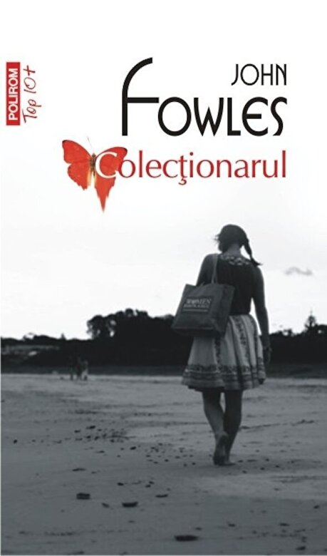 John Fowles - Colectionarul (Top 10+) -
