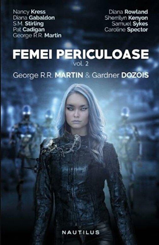 Gardner Dozois, George R.R. Martin - Femei periculoase vol 2 -