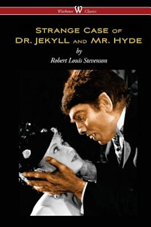 Robert Louis Stevenson - Strange Case of Dr. Jekyll and Mr. Hyde (Wisehouse Classics Edition), Paperback -