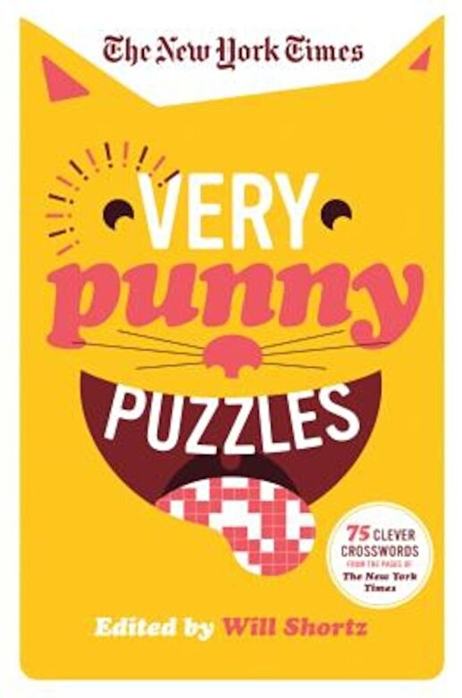 The New York Times - The New York Times Very Punny Puzzles: 75 Clever Crosswords from the Pages of the New York Times, Paperback -